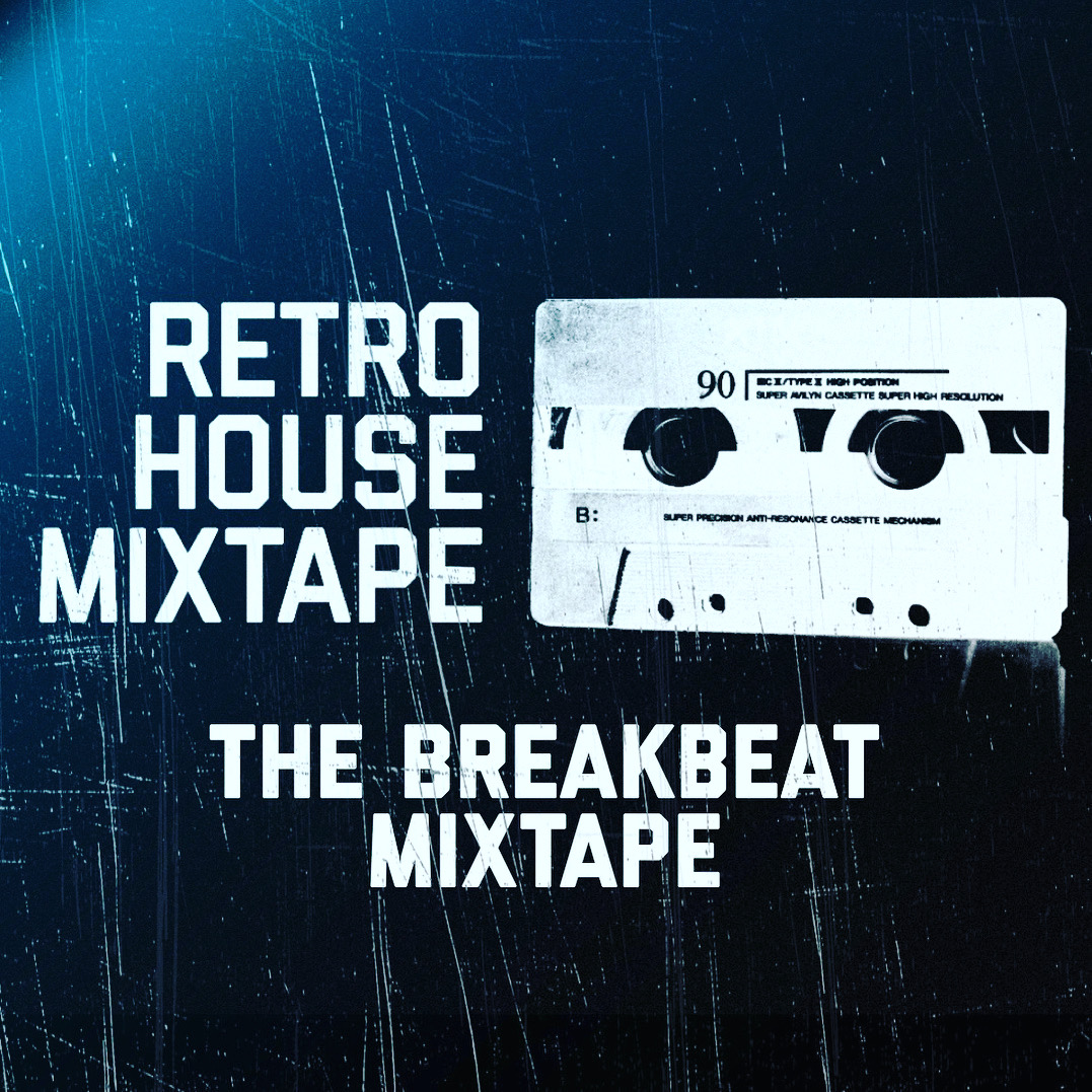 The Breakbeat Mixtape