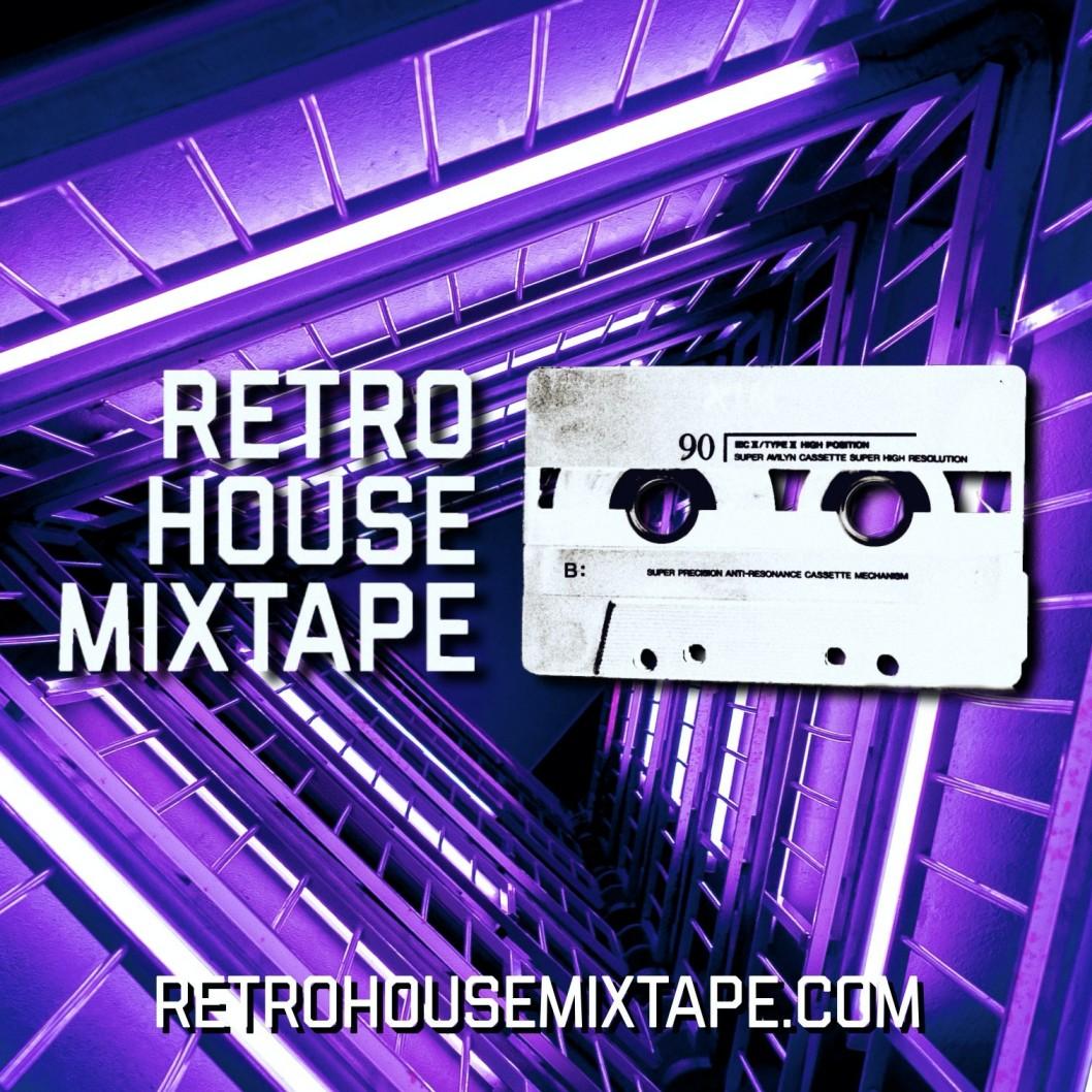 Retro House Mixtape Ep 104